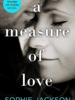 A MEASURE OF LOVE 21st June
