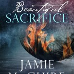 Beautiful Sacrific (The Maddox Brothers #3) by Jamie McGuire - 31st May