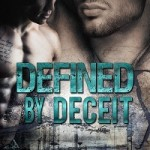 Defined by Deceit by A E Via - 27th Mar