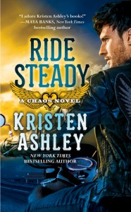 Ride Steady (Chaos #3) by Kristen Ashley - 2nd June