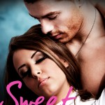 Sweet (Contours of the Heart #4) by Tammara Webber  (Standalone Spinoff)