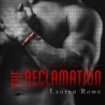 The Reclamation (The Club Trilogy #2) by Lauren Rowe