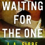 Waiting for the One by L.A. Fiore - 28th April