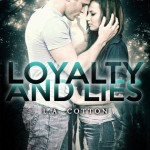 Loyalty and Lies (Chastity Falls 1) by L A Cotton - 30th Jan
