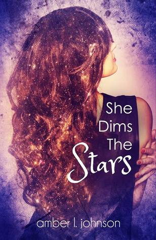 she dims the stars 26th Apr
