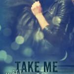 Take Me With You (Take Me #2) by K A Linde