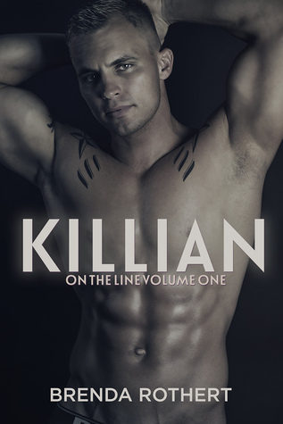 Killian (On the Line #1) by Brenda Rothert