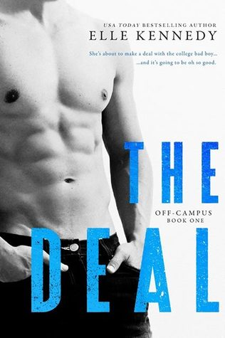 The Deal (Off Campus #1) by Elle Kennedy - 24th Feb
