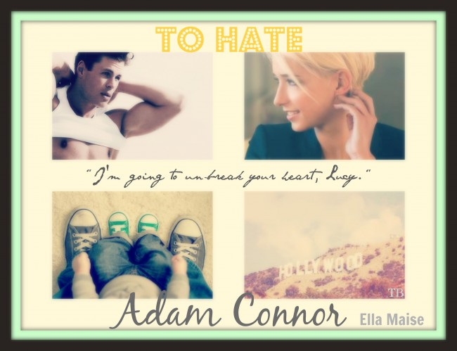 To Hate Adam Connor