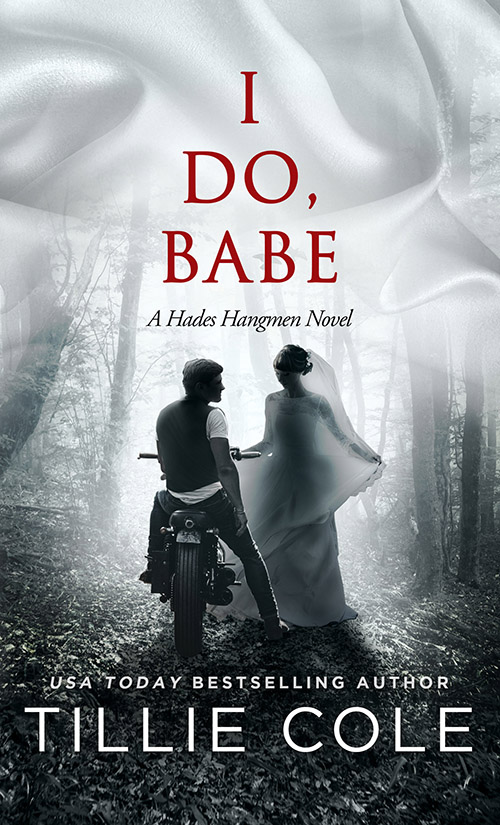 I Do, Babe (Hades Hangmen #5.5)